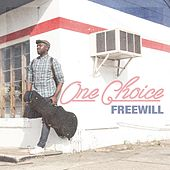 Play & Download One Choice by Free Will | Napster