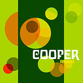 Play & Download Fonorama (15th Anniversary Special Reissue) by Cooper | Napster