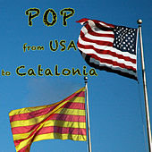 Play & Download Pop: From USA To Catalonia by Various Artists | Napster