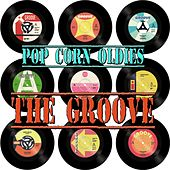 Play & Download Pop Corn Oldies - The Groove by Various Artists | Napster