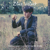 Blue Velvet Revisited van Tuxedomoon / Cult With No Name
