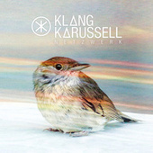 Play & Download Netzwerk (Deluxe Edition) by Klangkarussell | Napster