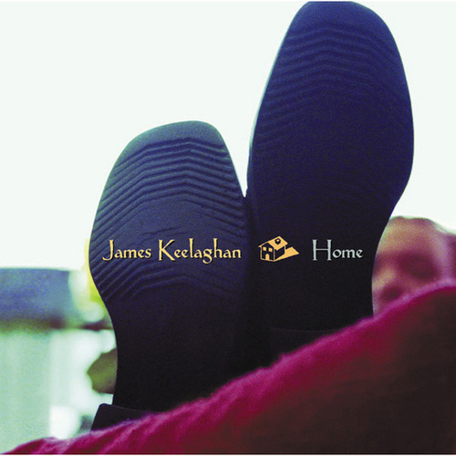 Play & Download Home by James Keelaghan | Napster