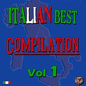 Play & Download Italian Best Compilation, Vol. 1 by Various Artists | Napster