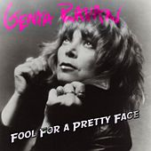 Fool for a Pretty Face by Genya Ravan