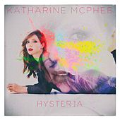 Play & Download Hysteria by Katharine McPhee | Napster