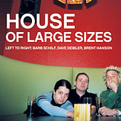 Play & Download House Of Large Sizes by House of Large Sizes | Napster