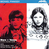 Play & Download Michael Finnissy: Mars + Venus & Other Chamber Works by Various Artists | Napster