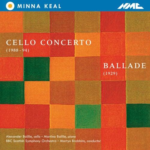 Minna Keal: Cello Concerto & Ballade by Alexander Baillie