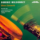 Play & Download Dominic Muldowney: Oboe Concerto by Roy Carter | Napster