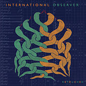 International Observer - Retouched by Various Artists
