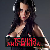 Play & Download Techno and Minimal by Various Artists | Napster