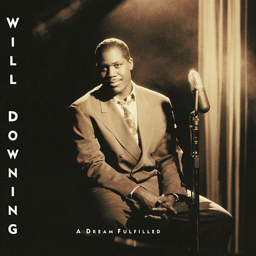 Play & Download A Dream Fulfilled by Will Downing | Napster
