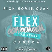 Play & Download Flex (Ooh, Ooh, Ooh) [Opium & Daniels Remix] - Single by Rich Homie Quan | Napster
