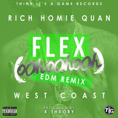 Play & Download Flex (Ooh, Ooh, Ooh) [K Theory Remix] - Single by Rich Homie Quan | Napster