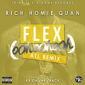 Play & Download Flex (Ooh, Ooh, Ooh) [KE On The Track Remix] - Single by Rich Homie Quan | Napster