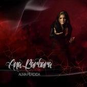 Alma Perdida by Ana Barbara