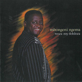 Play & Download Woza My-Fohloza by Mbongeni Ngema | Napster