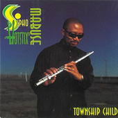 Play & Download Township Child by Sipho Mabuse | Napster