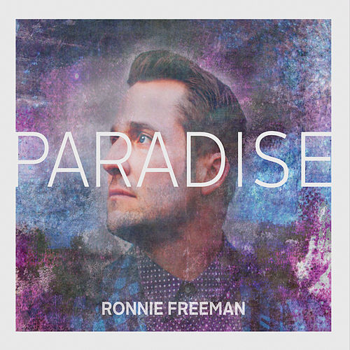 Play & Download Paradise by Ronnie Freeman | Napster