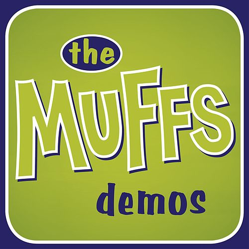 Play & Download The Muffs Demos by The Muffs | Napster