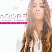 Adore (The Remixes) von Jasmine Thompson