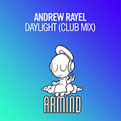 Play & Download Daylight (Club Mix) by Andrew Rayel | Napster