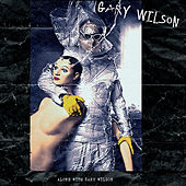 Play & Download Alone with Gary Wilson by Gary Wilson | Napster