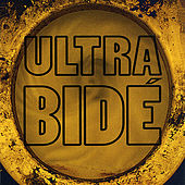 Play & Download Ultra Bide by Ultra Bide | Napster