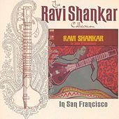Ravi Shankar In San Francisco by Ravi Shankar