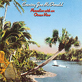 Play & Download Paradise With An Ocean View by Country Joe McDonald | Napster