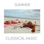 Summer Classical Music by Various Artists