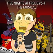 Five Nights At Freddy's 4 (the Musical) by Logan Hugueny-Clark