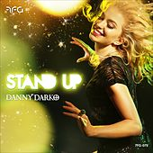 Play & Download Stand Up (feat. Jamie Bailey & The Pink Polo) by Danny Darko | Napster