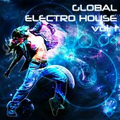 Global Electro House, Vol. 1 - EP by Various Artists