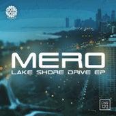 Play & Download Lake Shore Drive - Single by Mero | Napster