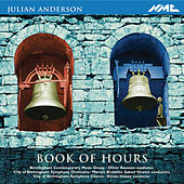 Play & Download Julian Anderson: Book of Hours by Various Artists | Napster
