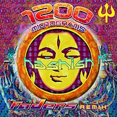 Play & Download Hashish (Faders Remix) by 1200 Micrograms | Napster