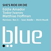 Play & Download She's Ride Or Die by Eddie Amador | Napster