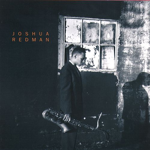 Play & Download Joshua Redman by Joshua Redman | Napster