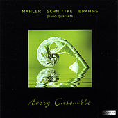 Mahler, Schnittke, Brahms - Piano Quartets by Avery Ensemble