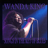 Play & Download Songs in the Key of Blues by Wanda King | Napster
