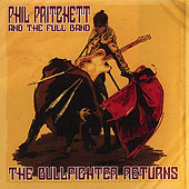 The Bullfighter Returns by Phil Pritchett