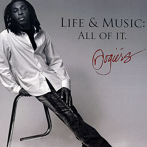 Play & Download Life & Music: All of It. by Rogiérs | Napster