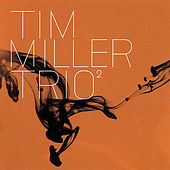 Trio Volume 2 by Tim Miller