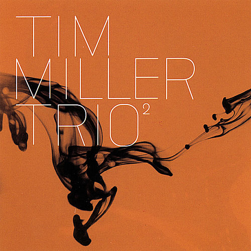 Play & Download Trio Volume 2 by Tim Miller | Napster
