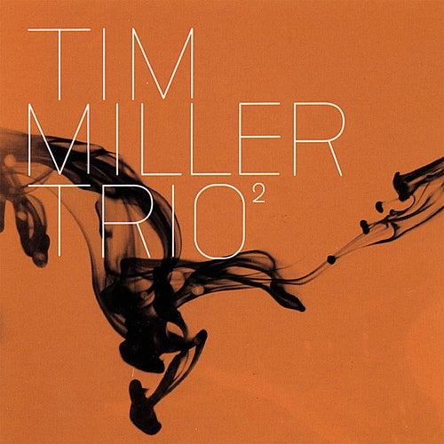 Trio Volume 2 by Tim Miller