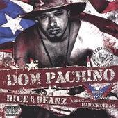 Rice & Beanz by Dom Pachino