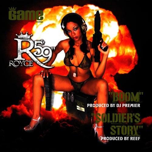 Boom/Soldier's Story by Royce Da 5'9
