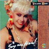 Play & Download Soy Una Fiera by Yolanda Duke | Napster